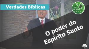 0612 - O poder do Espírito Santo