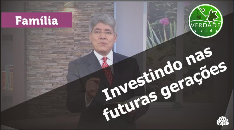 0628 – Investindo nas futuras gerações