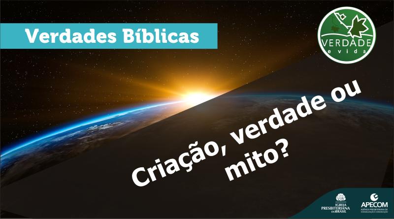 0636 – Criação, mito ou realidade?