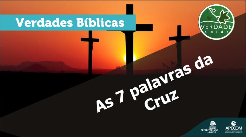 0668 – As sete palavras da cruz