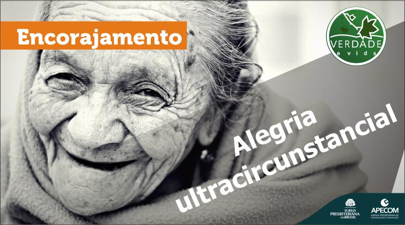 0687 – Alegria ultracircunstancial