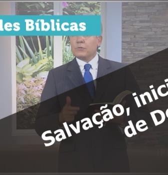 0512 – Salvação, iniciativa de Deus