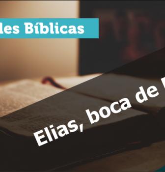 0646 – Elias, boca de Deus